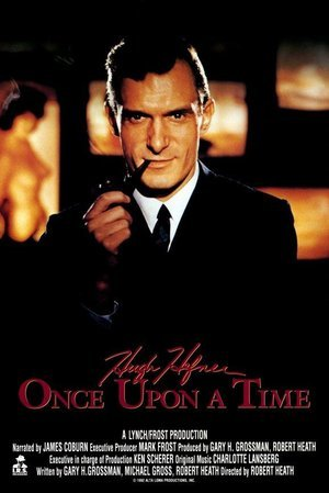 Hugh Hefner: Once Upon a Time