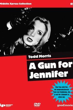 Gun For Jennifer